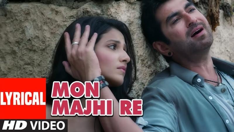 Arijit Singh Mon Majhi Re Lyrical Video Song Boss Bengali Movie Jeet Subhasree
