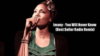 Imany - You Will Never Know (Best Seller Radio Remix)