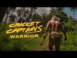 Cricket Captains - Warrior (Official Video)