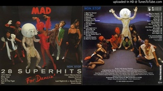Mad: For Dancin' - 28 Non-Stop Superhits (1983)