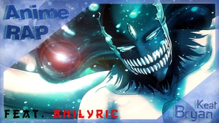 Bryan Keat ft. AniLyric - Аниме Реп про Айзен Соске из Блич | Rap do Aizen Sousuke - Bleach