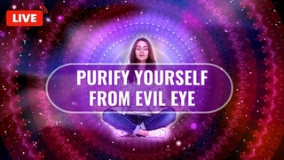 Purify Yourself From Evil Eye   Very Powerful Against Negative Forces   Cleanse Curses   Good Vibes