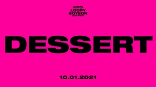 [teaser] HYO - DESSERT (Feat. Loopy, SOYEON ((G)I-DLE))   cover by , ZZ TOWN, WHITE NIGHT