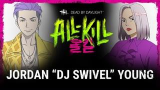 "Dead by Daylight   All-Kill   Jordan ""DJ Swivel"" Young"