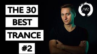 The 30 Best Trance Music Songs Ever 2. (Paul Van Dyk, ATB, Tiesto, Armin)