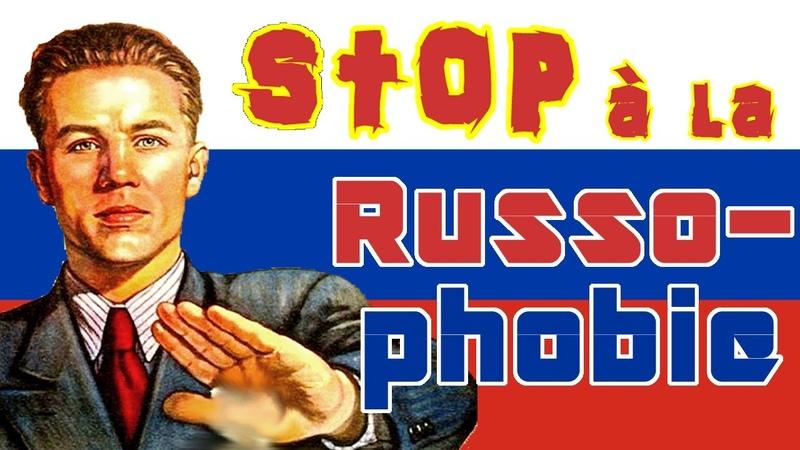 Stop à la Russophie et au racisme anti russe Une vidéo qui défend les Russes