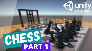 Chess Game in Unity Tutorial! Part 1: Architecture and Board Generation