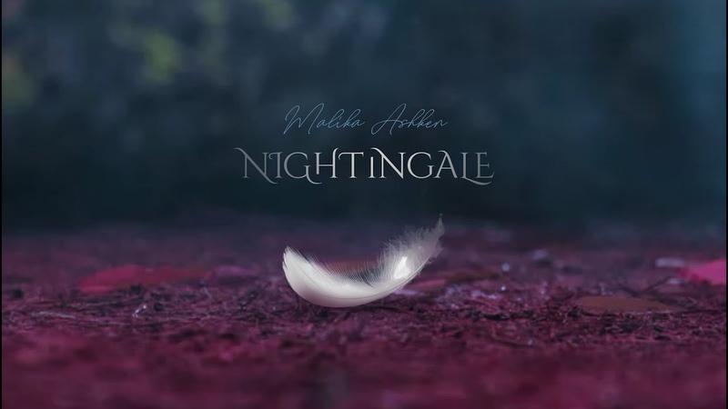MALIKA ASHKEN NIGHTINGALE Official misic video