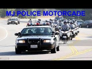 MICHAEL JACKSON POLICE MOTORCADE 2009
