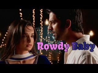 Rowdy Baby Song | Arnav Khushi Vm | Barun Sobti  | Sanaya Irani | Idhukadhala