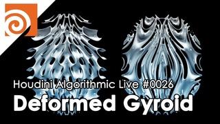 Houdini Algorithmic Live #026 - Deformed Gyroid