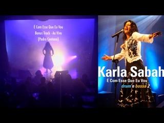 É Com Esse Que Eu Vou - (Bonus Track) (Live at Teatro Rival, Rio de Janeiro, 2006) ao vivo