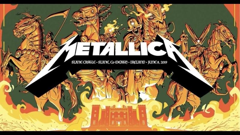 Metallica Live at Slane Castle Meath Ireland June 08 2019 Full Concert