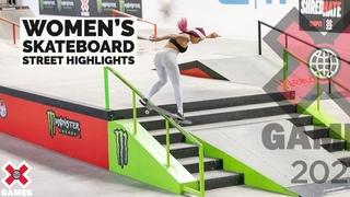 WOMEN'S SKATEBOARD STREET: HIGHLIGHTS | X Games 2021