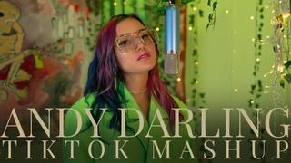 Viral TikTok Songs - AnDy Darling (Mashup)