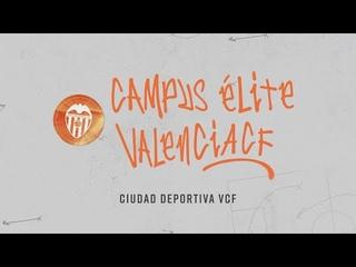 GRAN ÉXITO EN EL PRIMER CAMPUS ÉLITE VALENCIA CF
