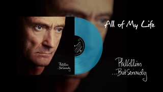 Phil Collins - All Of My Life (2016 Remaster Turquoise Vinyl Edition)