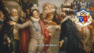 Royal Anthem of the Kingdom of France (Ancien Régime): Vive Henri IV! (with lyrics)